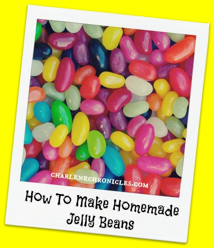 How to Make Homemade Jelly Beans - Charlene Chronicles