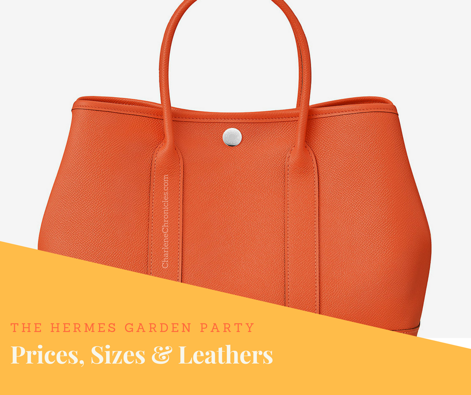 hermes garden party sizes and prices charlene chronicles